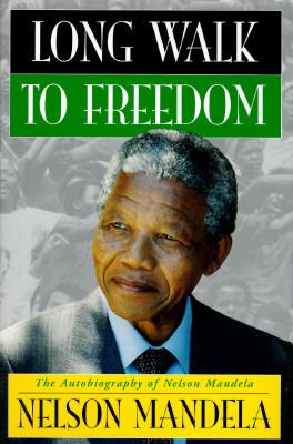 Nelson Mandela A Long Walk To Freedom Essay